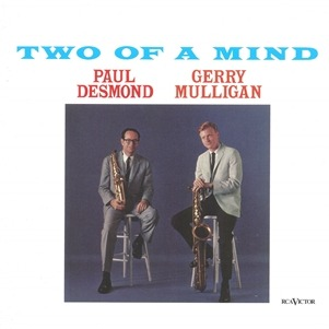 [Jazz] Paul Desmond - Gerry Mulligan Two of a Mind
